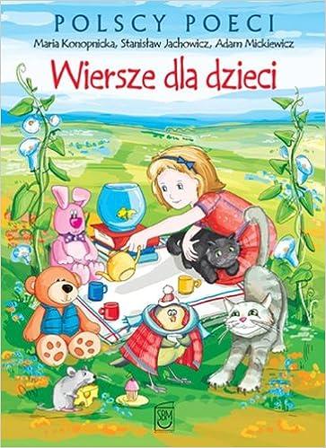 Wiersze Dla Dzieci Amazones Stanislaw Jachowicz Maria