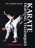 Karate Fighting Techniques: The Complete Kumite