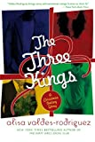 The Three Kings, Alisa Valdes-Rodriguez, 0312605331