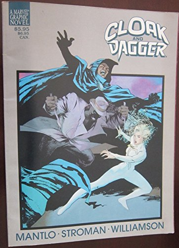 Cloak and Dagger: Predator and Prey (A Marvel graphic novel)