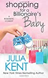 Shopping for a Billionaire's Baby (Volume 13)
