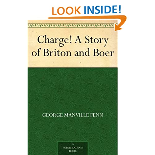Charge!: A Story of Briton and Boer George Manville Fenn