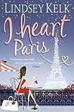 """""""I Heart Paris"""" av Lindsey Kelk"""