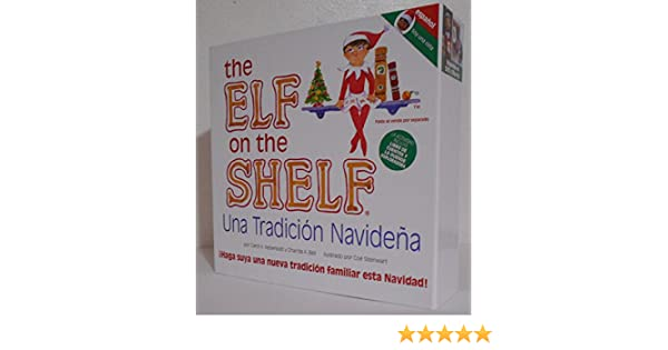 The Elf on the Shelf Una Tradicion Navidena (Soy Una Nina) - Espanol: 9780984365166: Amazon.com: Books
