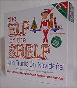The Elf on the Shelf Una Tradicion Navidena (Soy Una Nina) - Espanol: 9780984365166: Amazon.com: Books