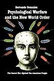 Psychological Warfare and the New World Order, Servando Gonzalez, 0932367232