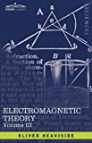 Electromagnetic Theory, Oliver Heaviside, 1605206180