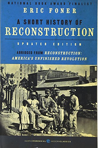 Short History Of Reconstruction,Updated