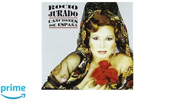 Canciones De España: Rocio Jurado: Amazon.es: Música