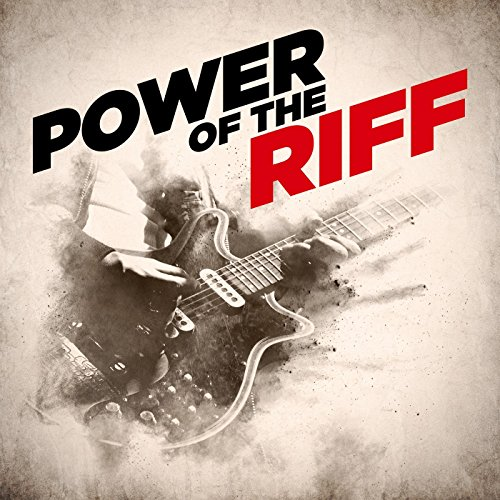 Power of the riff [Explicit]