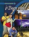 ¡Buen viaje! Level 3, Student Edition (GLENCOE SPANISH)