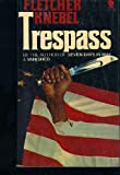 Trespass, Fletcher knebel, 0671804162