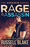 Rage of the Assassin: (Assassin Series #6)