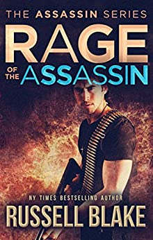 Rage of the Assassin: (Assassin Series #6) by [Blake, Russell]