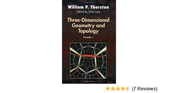 Amazon com: Three-Dimensional Geometry and Topology, Vol  1