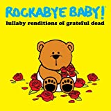 Grateful Dead Lullaby Renditions