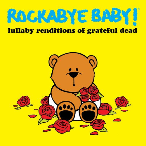 Grateful Dead Lullaby Renditions from CMH Label Group