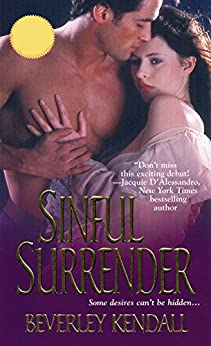 Sinful Surrender (The Elusive Lords Book 1) by [Kendall, Beverley]