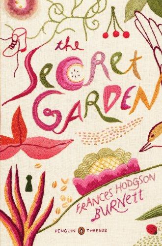 The Secret Garden: (Penguin Classics Deluxe Edition) by Frances Hodgson Burnett