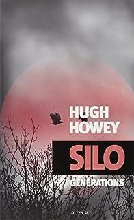 Silo 03 : Générations, Howey, Hugh
