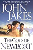 The Gods of Newport, John Jakes, 0525949763