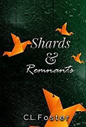 Shards & Remnants