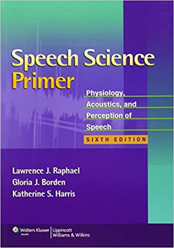 Speech science primer physiology acoustics and perception of speech science primer physiology acoustics and perception of speech sixth edition fandeluxe Images