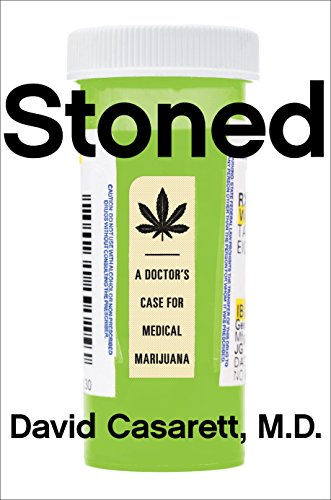 Download Stoned: A Doctor's Case for Medical Marijuana Pdf