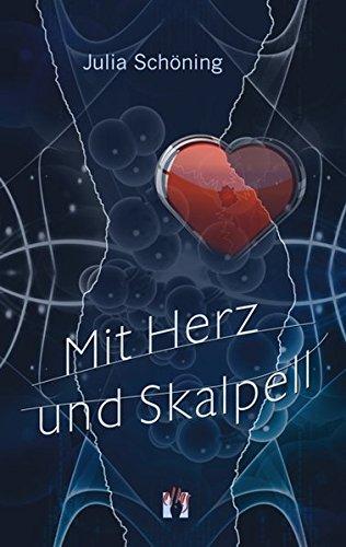 Mit Herz und Skalpell: Erotischer Liebesroman Taschenbuch – 1. September 2013 Julia Schöning el!es-Verlag 3956090721 Bezug zu Lesben