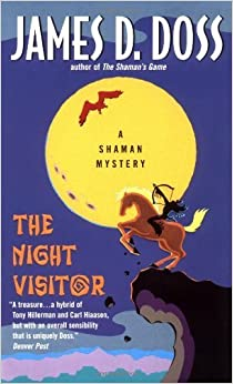 Book The Night Visitor (Shaman Mysteries) by Doss, James D. (2000) Mass Market