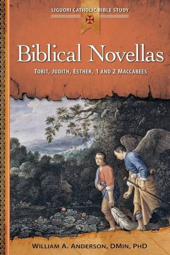 Download Biblical Novellas: Tobit, Judith, Esther, 1 and 2