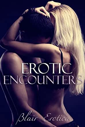 Erotic encouters