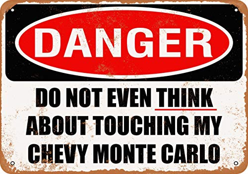 tal Sign - Do Not Touch My Chevy Monte Carlo - Vintage Look ()