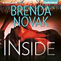 Inside: Bulletproof Trilogy, Book 1 Audiobook by Brenda Novak Narrated by Angela Dawe