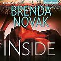 Inside: Bulletproof Trilogy, Book 1 Audiobook by Brenda Novak Narrated by Angela Dawe
