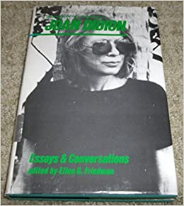 joan didions essay goodbye to all that Free essay: a fair city i could speak of joan didion's use of rhetorical devices i could describe every subtle simile she imposes and preach of her.