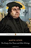 img - for The Ninety-Five Theses and Other Writings book / textbook / text book
