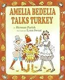Amelia Bedelia Talks Turkey, Herman Parish, 0060843535