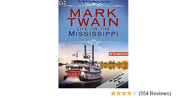 mark twain life on the mississippi summary