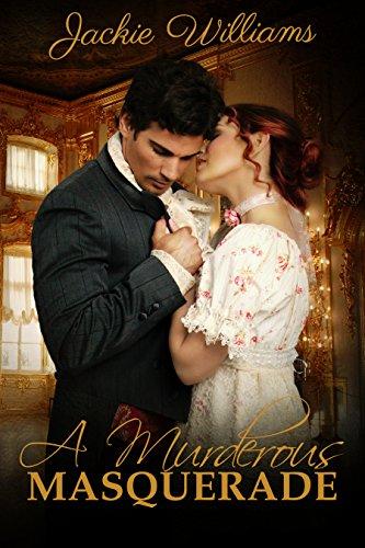 A Murderous Masquerade (Unrivalled Regency Book 2)