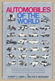 Automobiles of the World, Albert L. Lewis and Walter A. Musciano, 0671224859