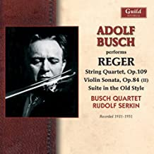 Adolf Busch Performs Reger by Busch Quartet