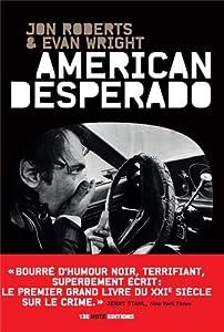 vignette de 'American desperado (Jon Roberts)'