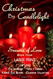 Christmas by Candlelight (Seasons of Love, Lori Leger and Kim Hornsby, 1940305055