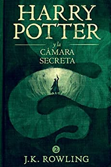 Harry Potter y la cámara secreta (La colección de Harry Potter nº 2) (Spanish Edition) by [Rowling, J.K.]
