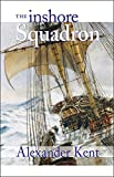 img - for The Inshore Squadron (The Bolitho Novels) (Volume 13) book / textbook / text book
