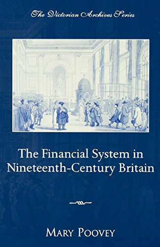 The Financial System in Nineteenth-Century Britain (Victorian Archives Series) by Oxford University Press