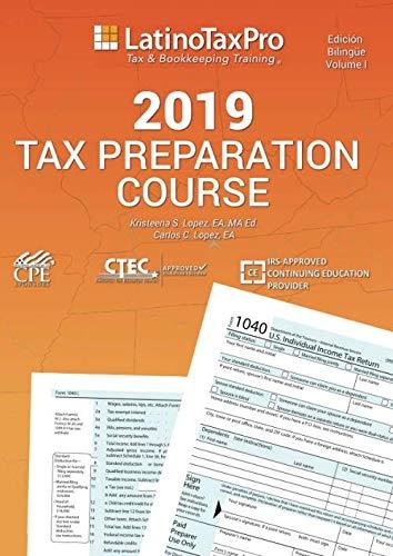 2019 Tax Preparation Course: Bilingual Edition (Spanish Edition)