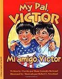My Pal, Victor, Diane Gonzales Bertrand, 0972019294