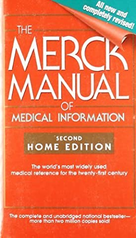 The Merck Manual of Medical Information: Second Home Edition (Merck Manual of Medical Information, Home Ed.) (2004) Mass Market (Home Edition Merck Manual)